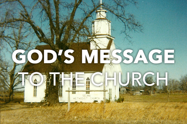 God's Message To The Church